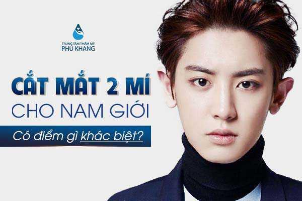 cat-mat-2-mi-cho-nam-gioi-co-diem-gi-khac-biet