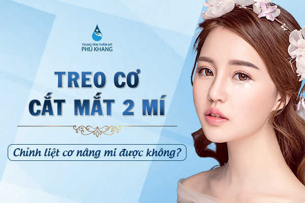 ket-hop-treo-co-cat-mat-hai-mi-chinh-liet-co-nang-mi-duoc-khong