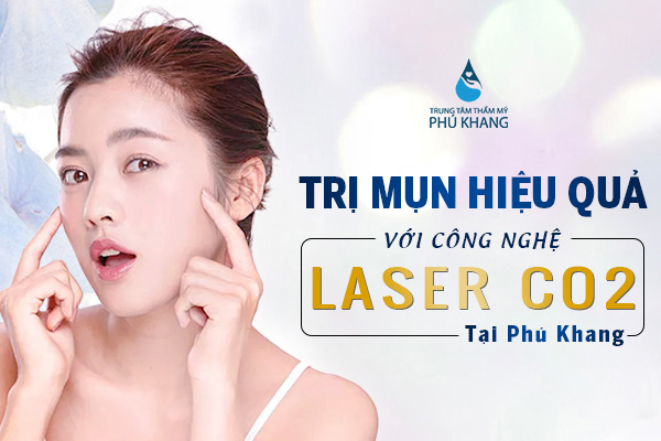 tri-mun-hieu-qua-voi-cong-nghe-laser-co2-tai-phu-khang