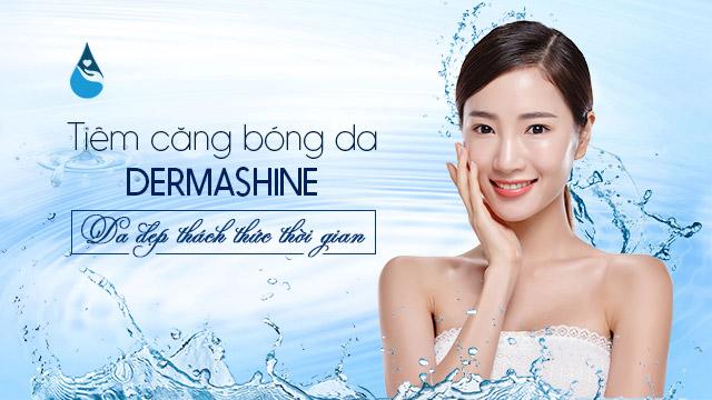 tiem-cang-bong-da-dermashine-cho-lan-da-tuoi-tre-voi-thoi-gian-01