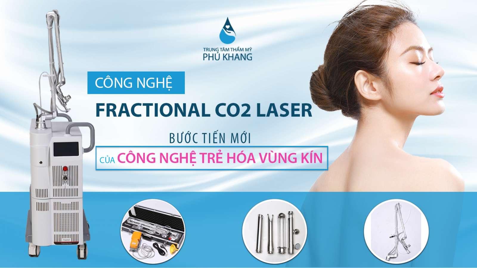 vi-sao-chon-phu-khang-thuc-hien-tre-hoa-vung-kin-bang-laser-fractional-co2